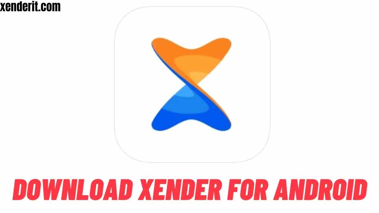Download Xender for Android